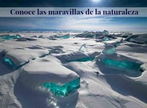 Conoce las maravillas de la naturaleza